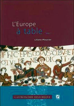 L'Europe à table. Tome 1